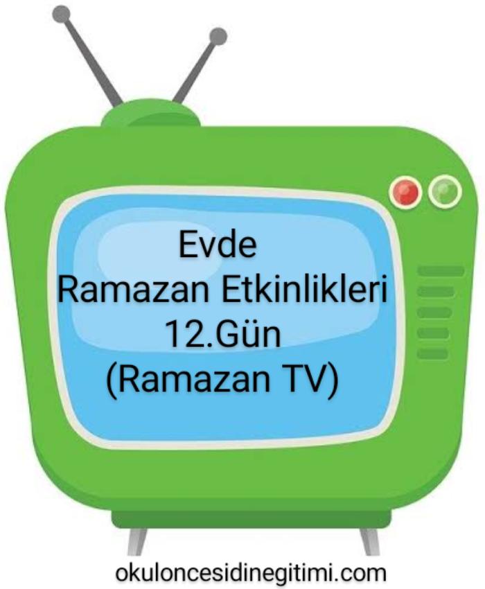 Evde Ramazan Etkinlikleri  12.Gün - Ramazan TV
