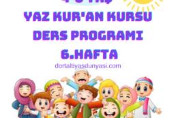Yaz Kur'an Kursu Ders Programı – 6.Hafta
